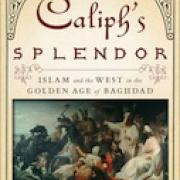 Image - Humanities West Book Discussion - The Caliph's Splendor: Islam and the W