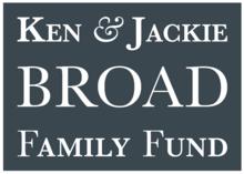 Ken & Jackie Broad Family Fund